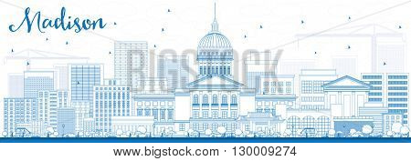 Outline Madison Skyline with Blue Buildings. Vector Illustration. Business Travel and Tourism Concept with Modern Buildings. Image for Presentation Banner Placard and Web Site.