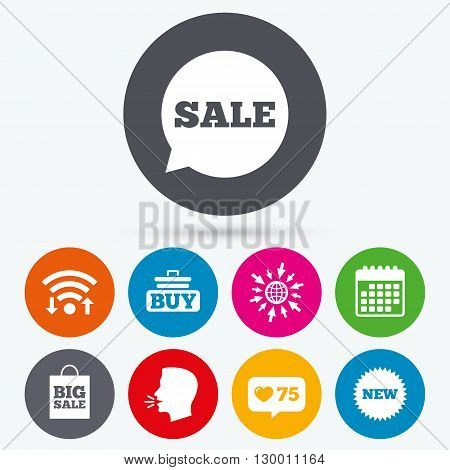 Wifi, like counter and calendar icons. Sale speech bubble icon. Buy cart symbol. New star circle sign. Big sale shopping bag. Human talk, go to web.
