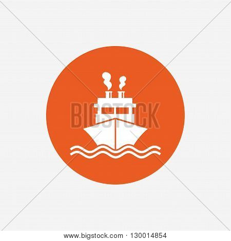 Ship or boat sign icon. Shipping delivery symbol. Smoke from chimneys or pipes. Orange circle button with icon. Vector