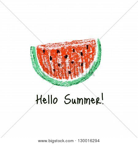Crayon kids drawn watermelon slice .Vector illustration