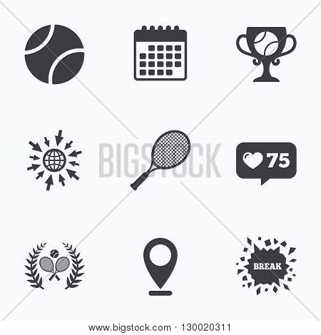 Calendar, like counter and go to web icons. Tennis ball and rackets icons. Winner cup sign. Sport laurel wreath winner award symbol. Location pointer.