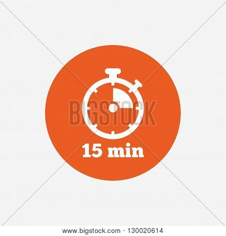 Timer sign icon. 15 minutes stopwatch symbol. Orange circle button with icon. Vector