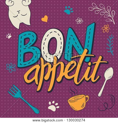 vector illustration of hand lettering text - bon appetit.  Poster design with curly, swirly, paw print, bird and feather shapes.