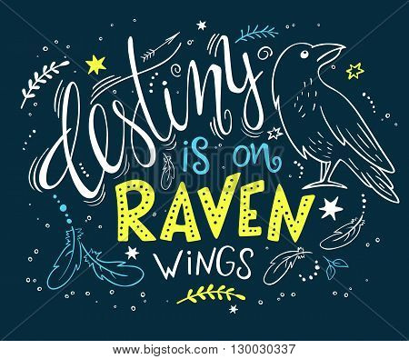 vector hand drawn lettering with raven surrounded with curly, swirly, arrow, feather shapes.