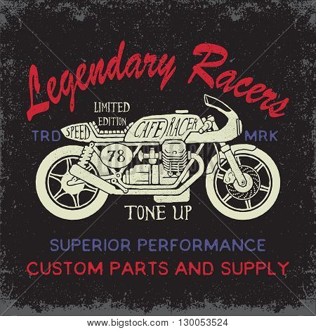 Cafe Racer motorcycle illustration.Tee or apparel print design with grunge effect.