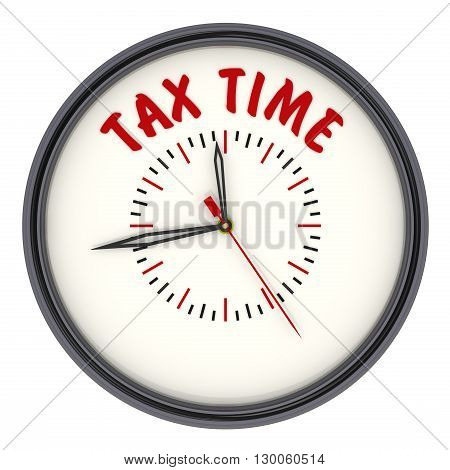 Tax time. Watches with an inscription. Analog Clock with the words