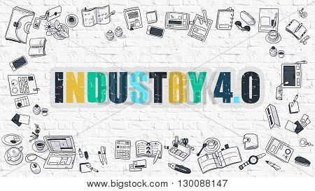 Industry 4.0 - Multicolor Concept with Doodle Icons Around on White Brick Wall Background. Modern Illustration with Elements of Doodle Design Style.