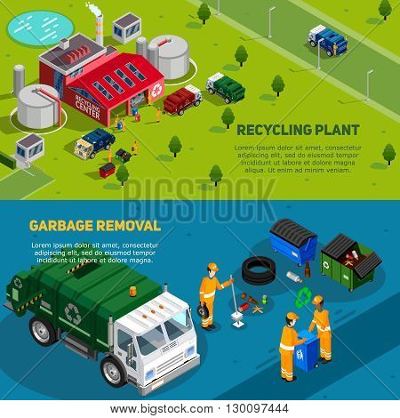 Two isometric garbage banners with trucks for waste disposal working cleaners and recycling plant icons vector illustration