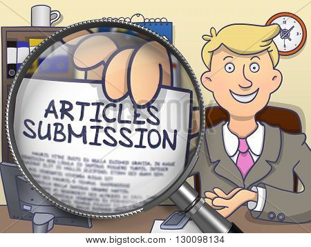 Articles Submission. Concept on Paper in Businessman's Hand through Lens. Multicolor Doodle Style Illustration.