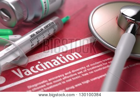 Vaccination - Medical Concept on Red Background with Blurred Text and Composition of Pills, Syringe and Stethoscope. Selective Focus. 3D Render.