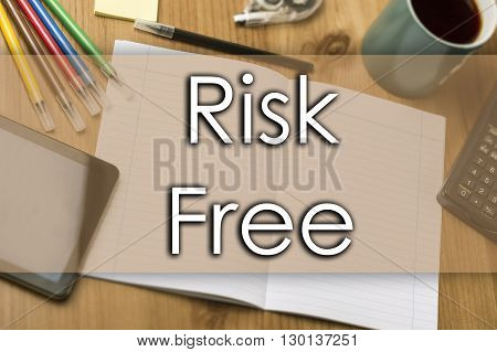 Risk Free - Business Concept With Text