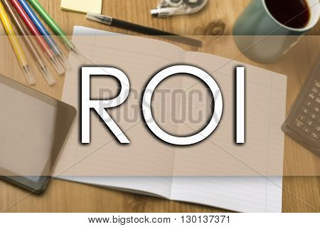 Return On Investment Roi - Business Concept With Text
