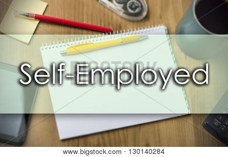 Self-employed -  Business Concept With Text