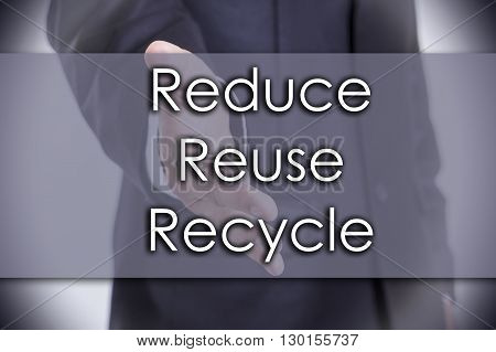 Reduce Reuse Recycle - Business Concept With Text
