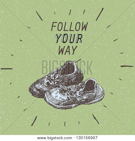 motivation quote: follow your way, vector illustration with old pair of shoes