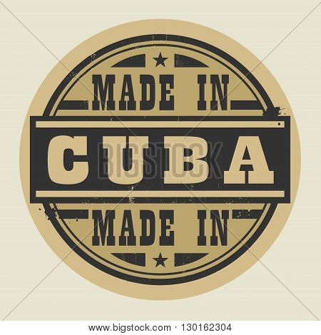 Abstract stamp or label with text Made in Cuba, vector illustration