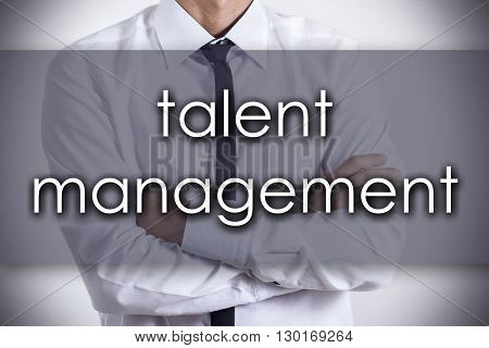 Talent Management - Young Businessman With Text - Business Concept