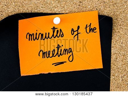 Minutes Of The Meeting Written On Orange Paper Note