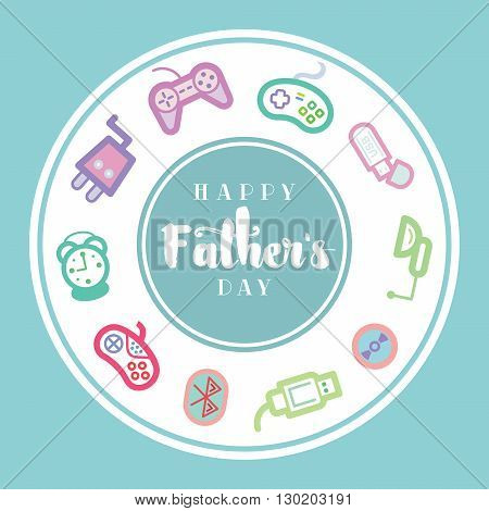 Objects associated with dad placed in a circular format with the text Happy Fathers day on a blue background