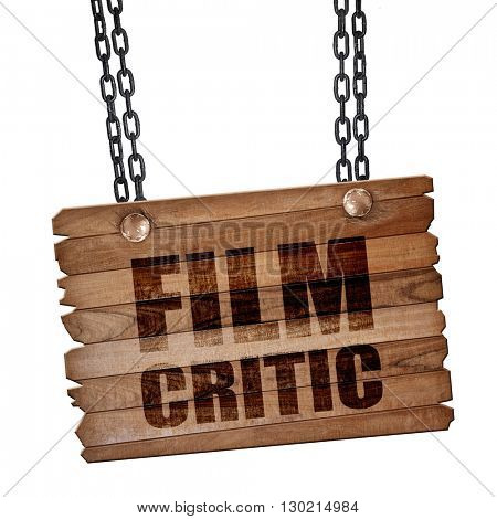 film critic, 3D rendering, wooden board on a grunge chain