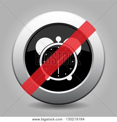 gray chrome button with no alarm clock - banned icon
