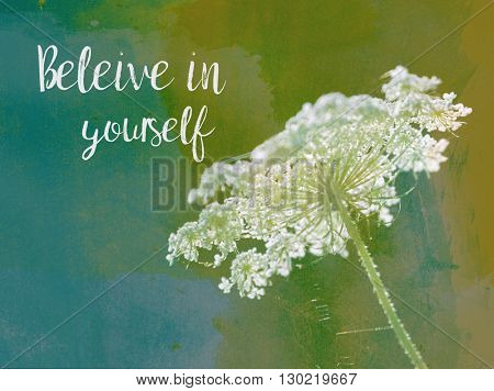 Inspiration Quote on an abstract watercolor nature background.