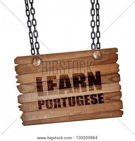 learn portugese, 3D rendering, wooden board on a grunge chain