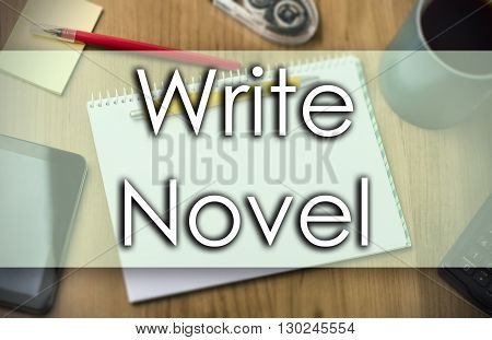 Write Novel -  Business Concept With Text