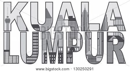 Kuala Lumpur Malaysia City Skyline Grayscale in Text Outline Isolated on White Background Illustration
