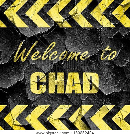 Welcome to chad, black and yellow rough hazard stripes