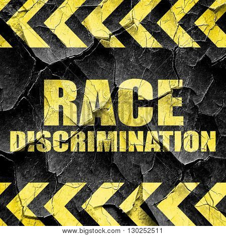 race discrimination, black and yellow rough hazard stripes