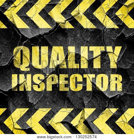 quality inspector, black and yellow rough hazard stripes