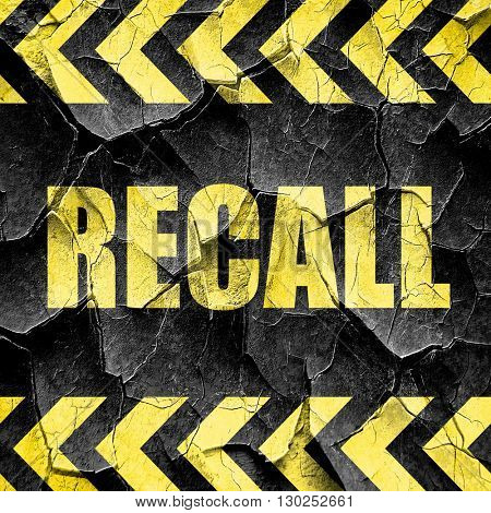 recall, black and yellow rough hazard stripes