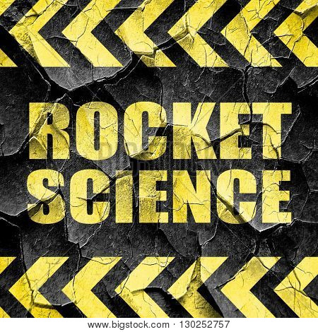 rocket science, black and yellow rough hazard stripes