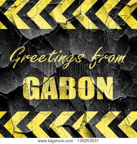 Greetings from gabon, black and yellow rough hazard stripes