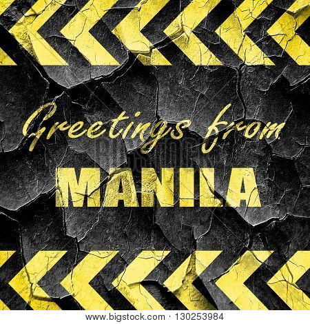 Greetings from manila, black and yellow rough hazard stripes