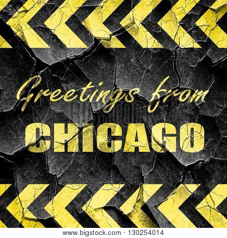 Greetings from chicago, black and yellow rough hazard stripes