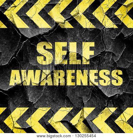 self awareness, black and yellow rough hazard stripes