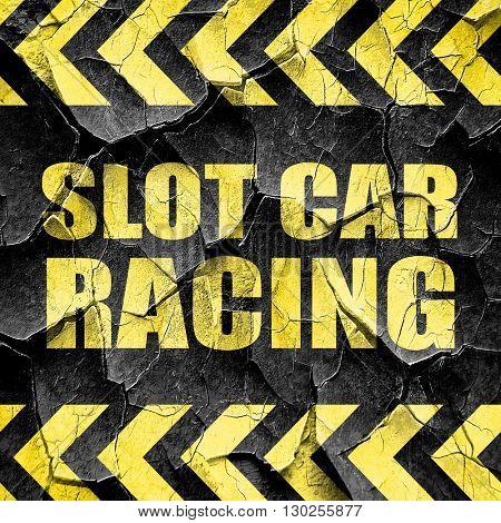 slot car racing, black and yellow rough hazard stripes
