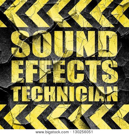 sound effects technician, black and yellow rough hazard stripes
