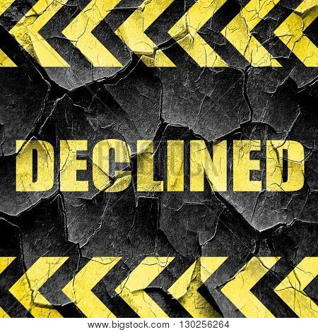 declined sign background, black and yellow rough hazard stripes