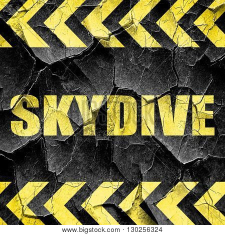 skydive sign background, black and yellow rough hazard stripes