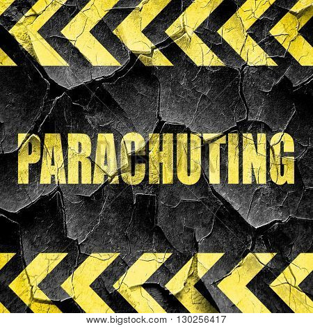 parachuting sign background, black and yellow rough hazard strip