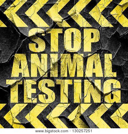 stop animal testing, black and yellow rough hazard stripes
