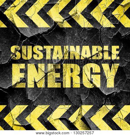 sustainable energy, black and yellow rough hazard stripes