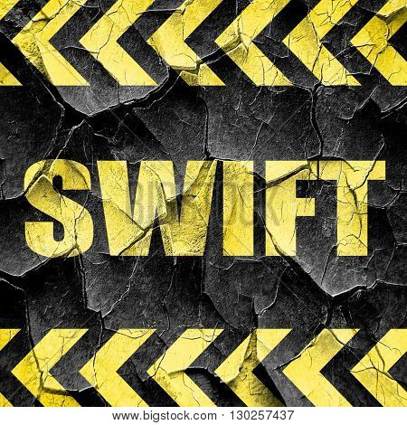 swift, black and yellow rough hazard stripes