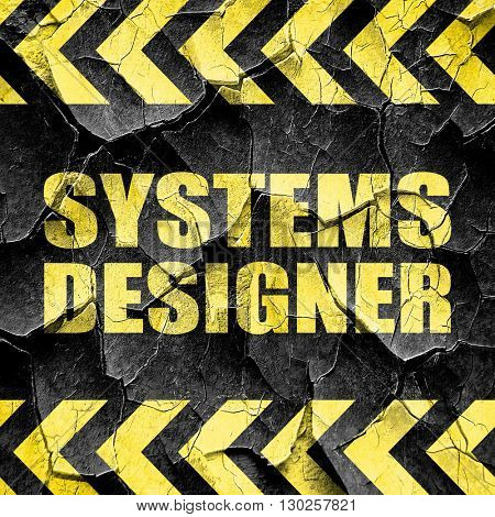 systems designer, black and yellow rough hazard stripes