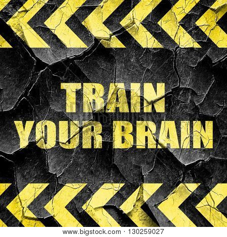 train your brain, black and yellow rough hazard stripes