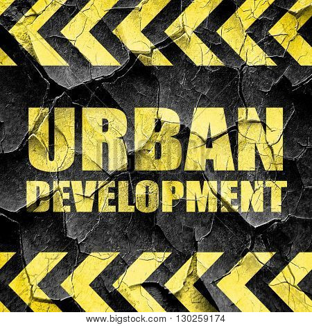 urban development, black and yellow rough hazard stripes