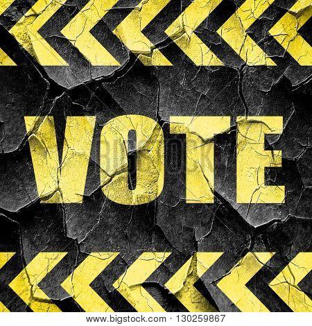 vote, black and yellow rough hazard stripes
